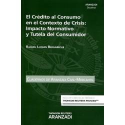 El Crédito al consumo en el contexto de crisis. Impacto normativo y tutela del consumidor
