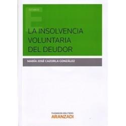 La insolvencia voluntaria del deudor