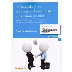 El abogado y los honorarios profesionales: una visión práctica