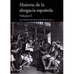 Historia de la Abogac'a Espa–ola