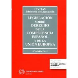 Legislaci—n sobre derecho de la competencia espa–ol y de la Uni—n Europea