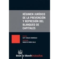 Régimen jurídico de la prevención y represión del blanqueo de capitales
