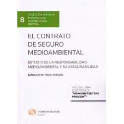 El contrato de seguro medioambiental. Estudio de la responsabilidad medioambiental y su asegurabilidad