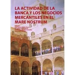 La actividad de la banca y los negocios mercantiles en el mare nostrum