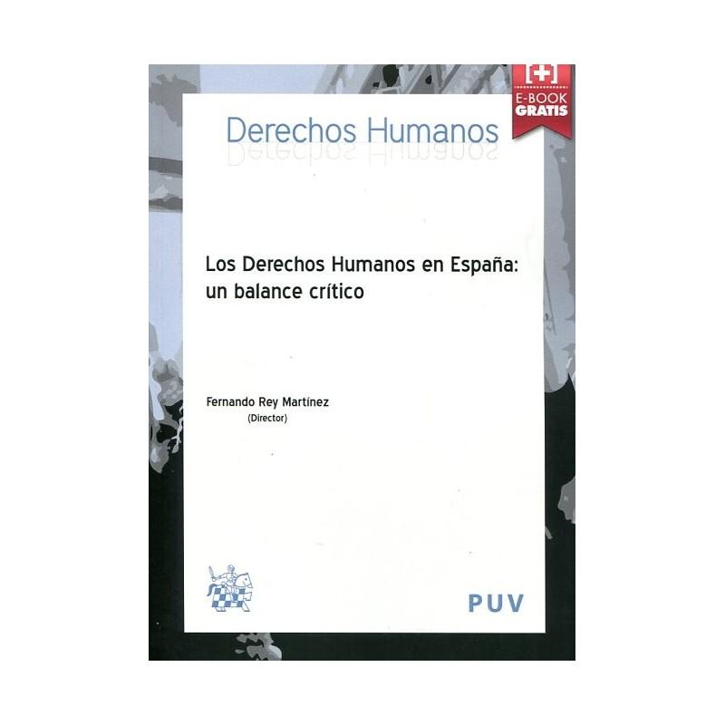 Los Derechos Humanos en España. Un Balance Crítico