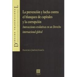 La prevención y lucha contra el blanqueo de capitales y la corrupción