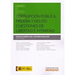 Corrupción pública: prueba y delito: Cuestiones de libertad e intimidad