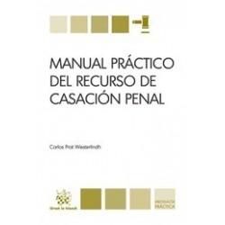 Manual Práctico del Recurso de Casación Penal