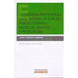 La carrera profesional en el sistema de empleo público español: modelos, análisis y propuestas