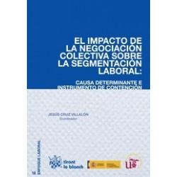 El Impacto de la Negociación Colectiva Sobre la Segmentación Laboral