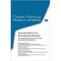 Claves Prácticas Guía útil sobre la Ley de unidad de mercado: