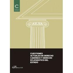 Cuestiones actuales de Derecho Canónico y Derecho Eclesiástico del Estado