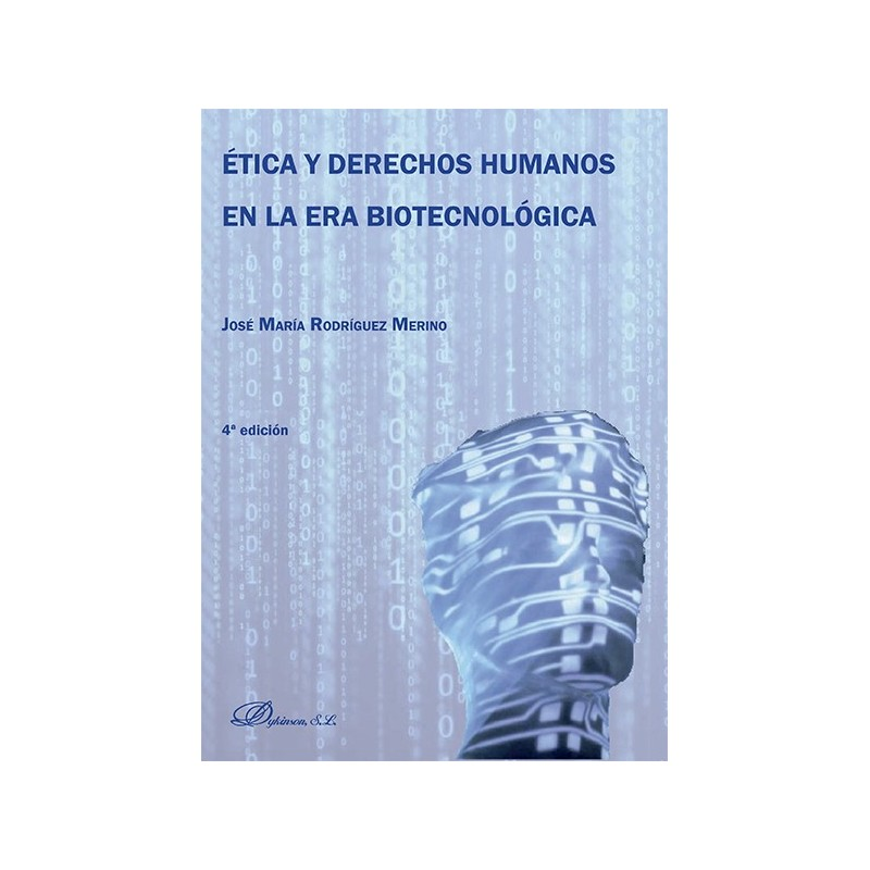 Ética y derechos humanos en la era biotecnológica