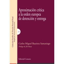 Aproximación crítica a la Orden Europea de Detención y Entrega