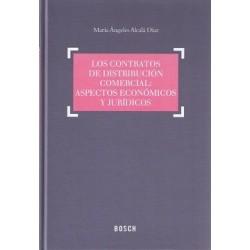 Los contratos de distribución comercial: aspectos económicos y jurídicos
