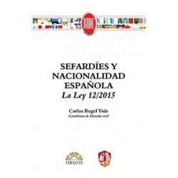 Sefardíes y nacionalidad española. La Ley 12/2015