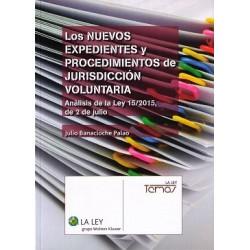 Los Nuevos Expedientes y Procedimientos de Jurisdicción Voluntaria