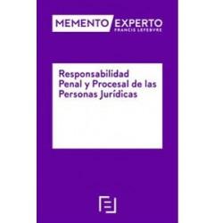 Memento Experto. Responsabilidad penal y procesal de las personas jurídicas
