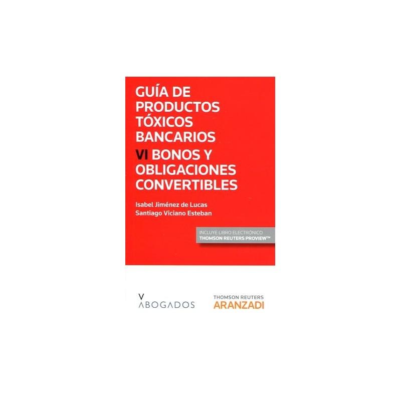 Guía de productos tóxicos bancarios VI. Bonos y obligaciones convertibles