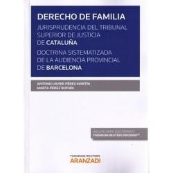 Derecho de familia. Jurisprudencia del tribunal superior de justicia de Cataluña