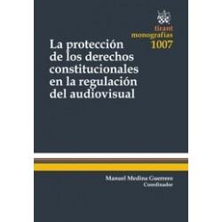La Protección de los Derechos Constitucionales en la Regulación del Audiovisual