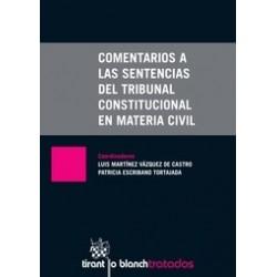 Comentarios a las Sentencias del Tribunal Constitucional en Materia Civil
