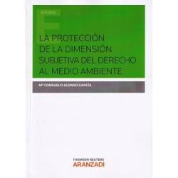 La protección de la dimensión subjetiva del derecho al medio ambiente