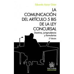 La Comunicación del Artículo 5 bis de la ley Concursal