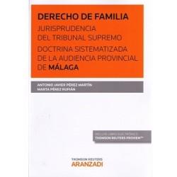 Derecho de familia. Jurisprudencia del Tribunal Supremo. Doctrina sistematizada de la Audiencia Provincial de Málaga