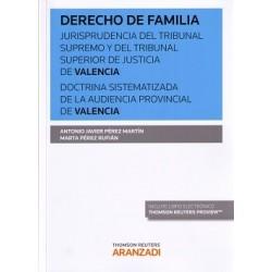 Derecho de familia. Jurisprudencia del Tribunal Supremo y del Tribunal Superior de Justicia De Valencia