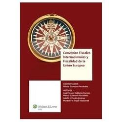 Convenios Fiscales Internacionales y Fiscalidad de la Unión Europea