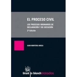 El Proceso Civil. Los Procesos Ordinarios de Declaración y de Ejecución