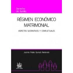 Régimen económico matrimonial. Aspectos sustantivos y conflictuales