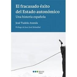 El fracasado éxito del Estado autonómico