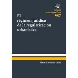 El Régimen Jurídico de la Regularización Urbanística