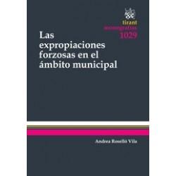 Las Expropiaciones Forzosas en el Ámbito Municipal