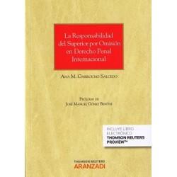 La responsabilidad por omisión de los mandos y los superiores en derecho penal internacional