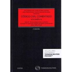 Código Civil comentado. Volumen IV. (Arts.1445 al final) Libro IV. De las obligaciones y contratos. Obligaciones