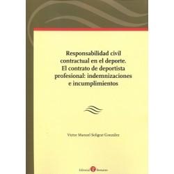 Responsabilidad civil contractual en el deporte. el contrato de deportista profesional: indemnizaciones e incumplimientos
