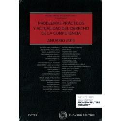 Problemas prácticos y actualidad del derecho de la competencia