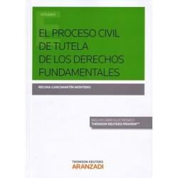 El proceso civil de tutela de los derechos fundamentales