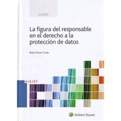 La figura del responsable en el derecho a la protección de datos