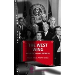 The West Wing. La política como promesa
