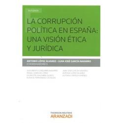 La Corrupción Política en España: una visión ética y jurídica
