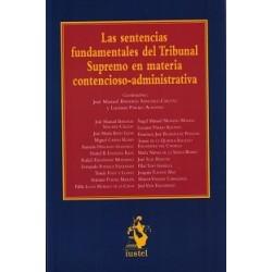 Las sentencias fundamentales del Tribunal Supremo en materia contencioso-administrativa