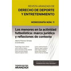 Los menores en la actividad futbolística: marco jurídico y reflexiones de contexto