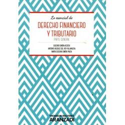 Lo esencial de Derecho Financiero y Tributario. Parte General