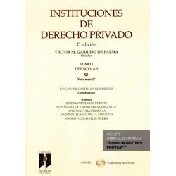 Instituciones de Derecho Privado. Tomo I. Personas. Volumen 1