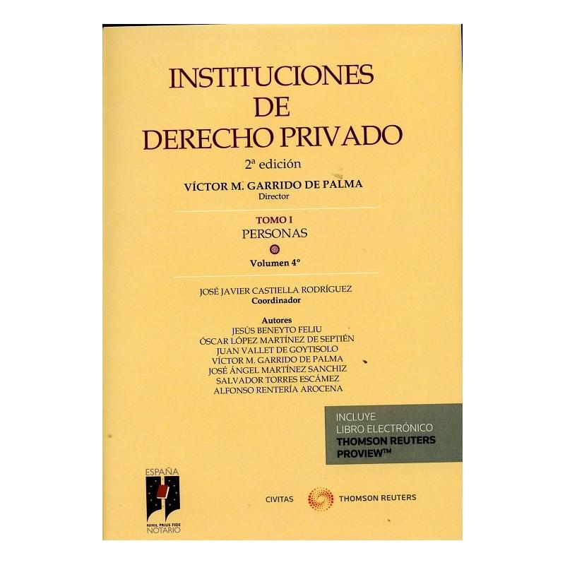 Instituciones de Derecho Privado. Tomo I. Personas. Volumen 4º