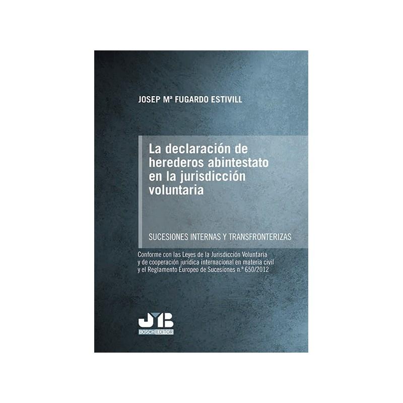 La declaración de herederos abintestato en la jurisdicción voluntaria